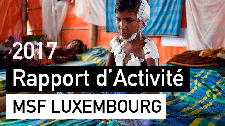 Rapport d'activité 2017 MSF Luxembourg